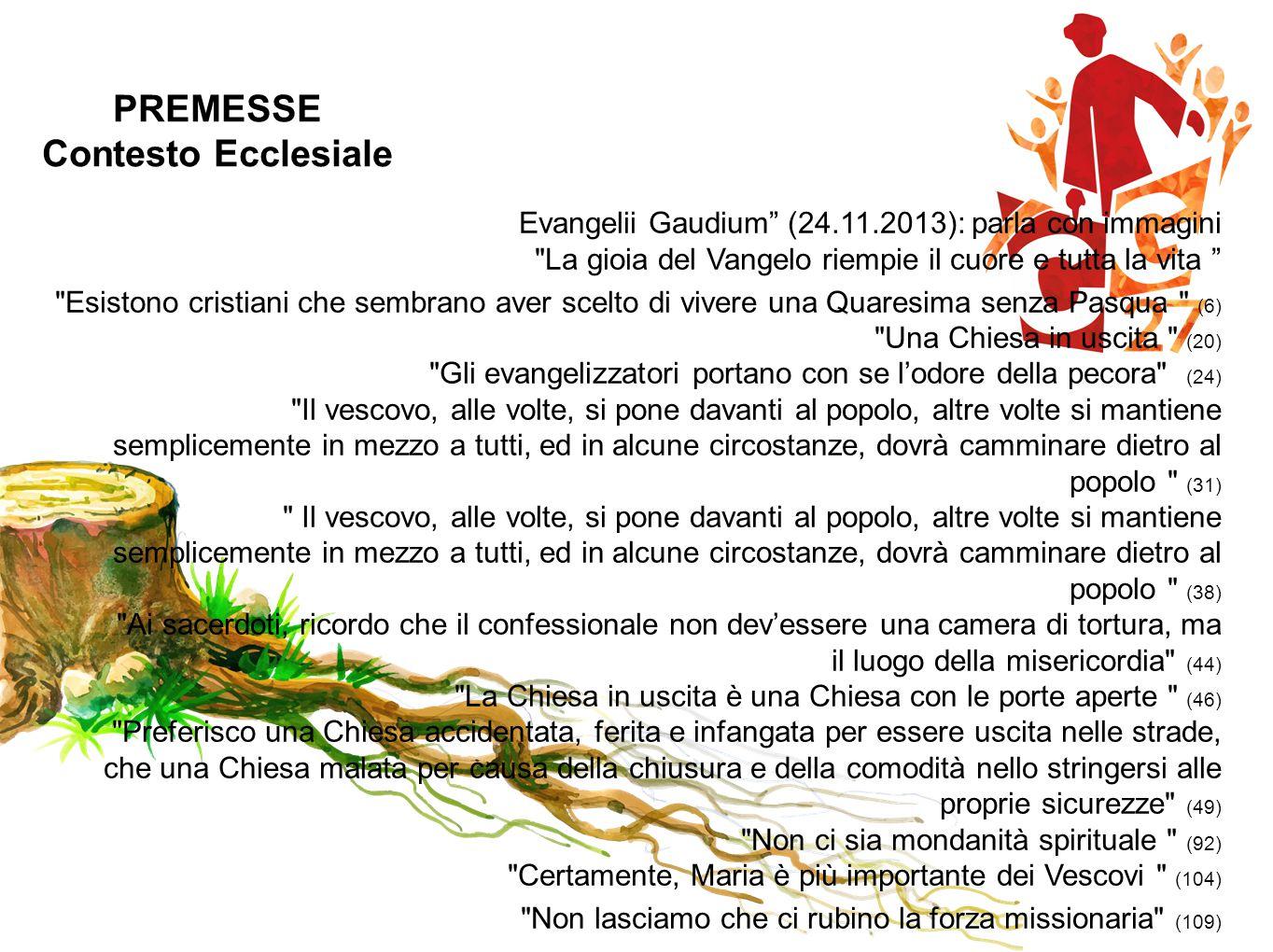 """PREMESSE Contesto Ecclesiale Evangelii Gaudium"""" (24.11.2013): parla con immagini"""