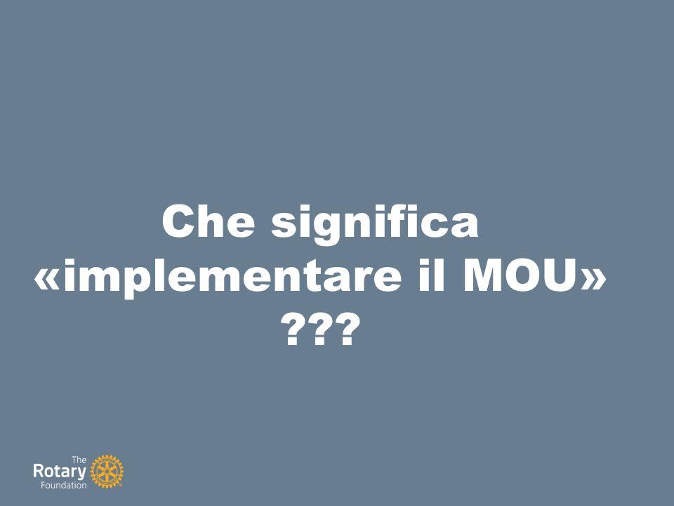 Che significa «implementare il MOU» ???