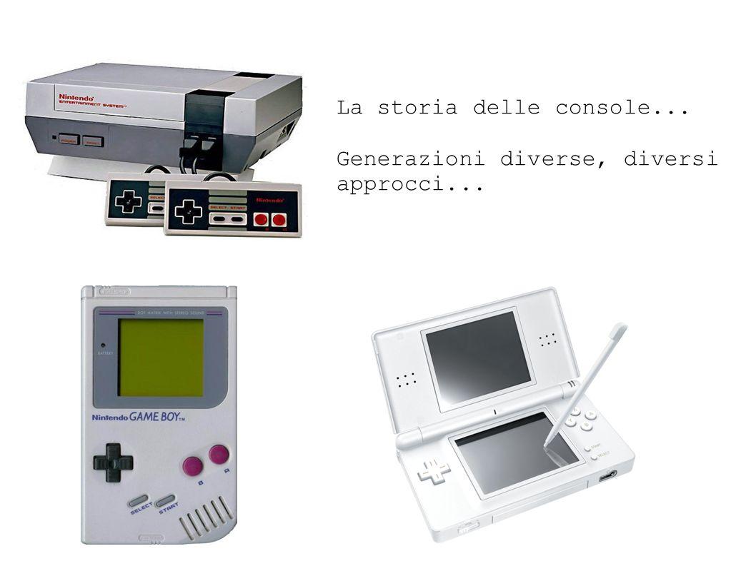 La storia delle console... Generazioni diverse, diversi approcci...