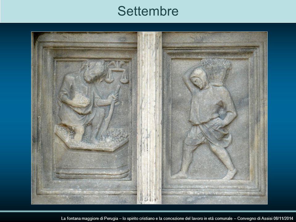 Settembre La fontana maggiore di Perugia – lo spirito cristiano e la concezione del lavoro in età comunale – Convegno di Assisi 08/11/2014