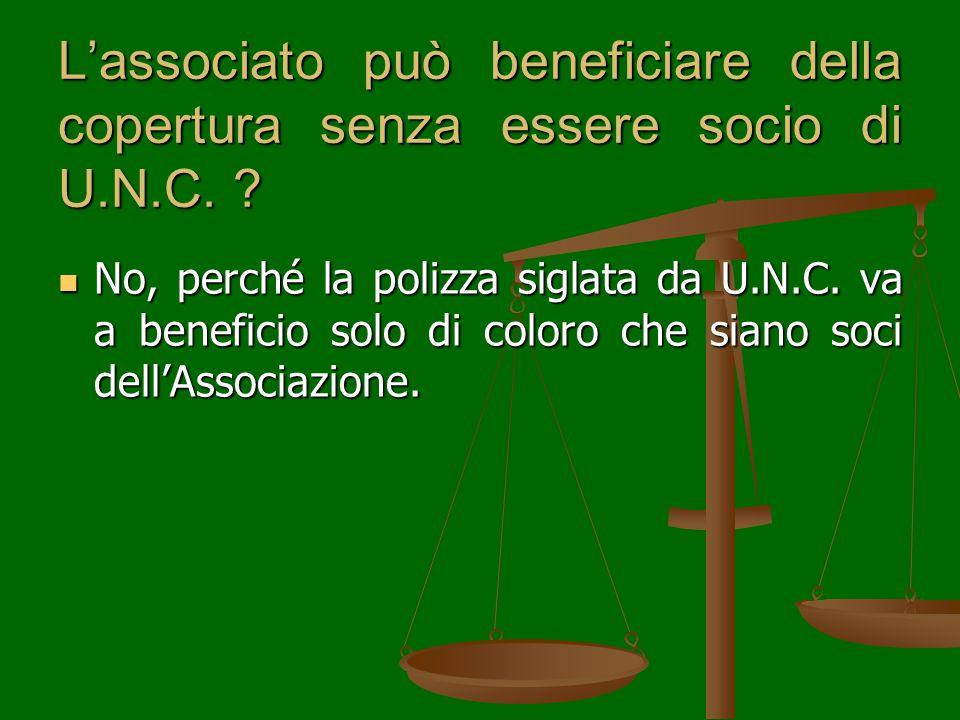 L'associato può beneficiare della copertura senza essere socio di U.N.C.