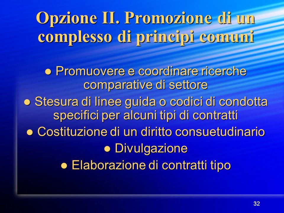 32 Opzione II.