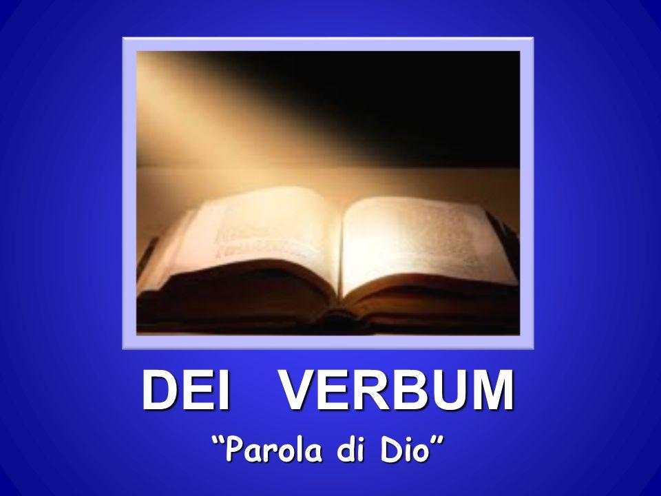 """DEI VERBUM """"Parola di Dio"""""""