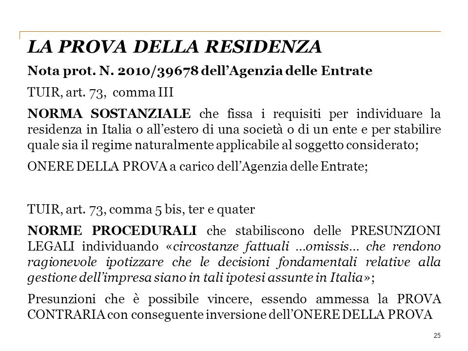 25 Nota prot.N. 2010/39678 dell'Agenzia delle Entrate TUIR, art.