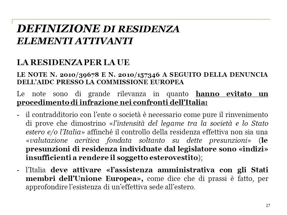 27 LA RESIDENZA PER LA UE LE NOTE N.2010/39678 E N.