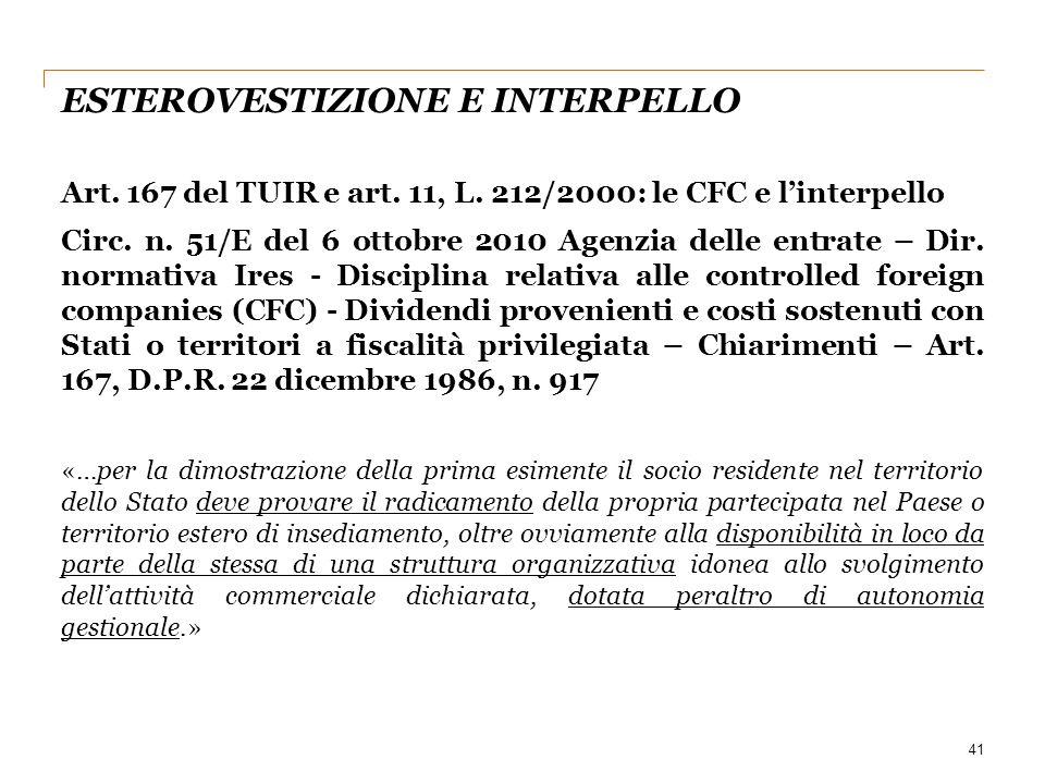 ESTEROVESTIZIONE E INTERPELLO Art. 167 del TUIR e art. 11, L. 212/2000: le CFC e l'interpello Circ. n. 51/E del 6 ottobre 2010 Agenzia delle entrate –