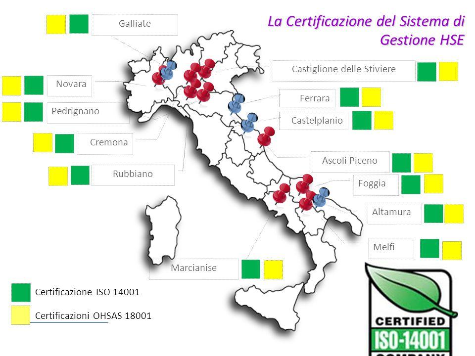 Castiglione delle Stiviere Pedrignano Rubbiano Cremona Novara Ascoli Piceno Foggia Melfi Marcianise La Certificazione del Sistema di Gestione HSE Cert