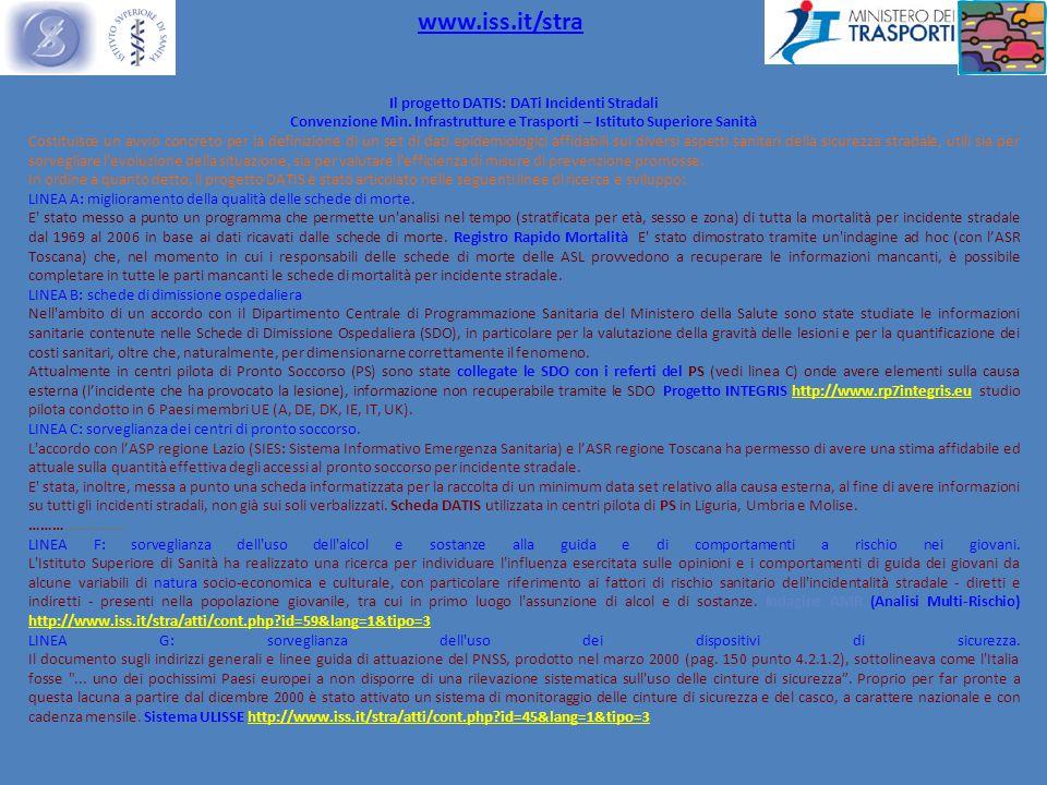 Il progetto DATIS: DATi Incidenti Stradali Convenzione Min.
