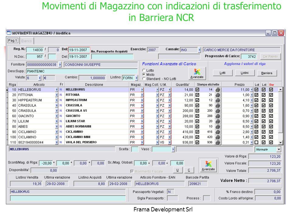 Frama Development Srl Movimenti di Magazzino con indicazioni di trasferimento in Barriera NCR