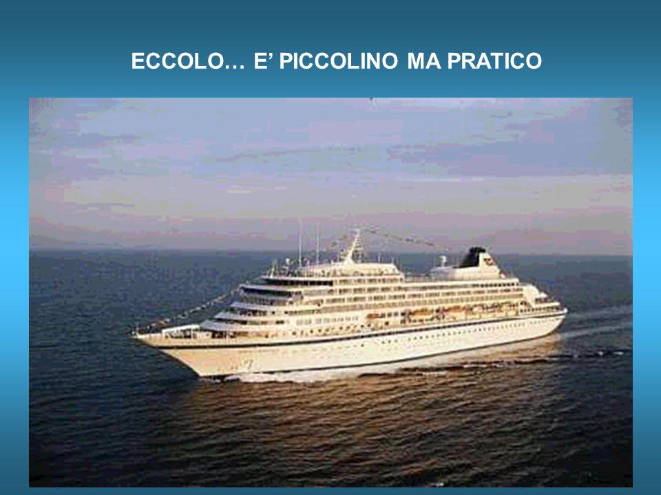 ECCOLO… E' PICCOLINO MA PRATICO