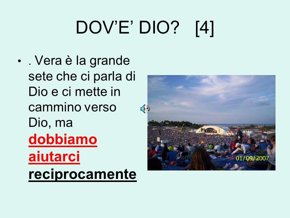 DOV'E' DIO. [4].