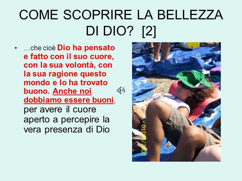 COME SCOPRIRE LA BELLEZZA DI DIO.
