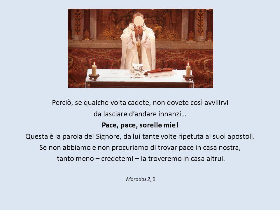 § Castello: Seconde Mansioni, cap.1, par. 4-5. § Castello: Seconde Mansioni, cap.