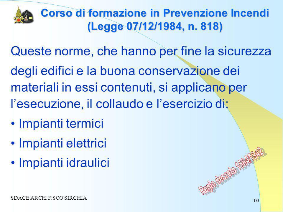 10 Corso di formazione in Prevenzione Incendi (Legge 07/12/1984, n.