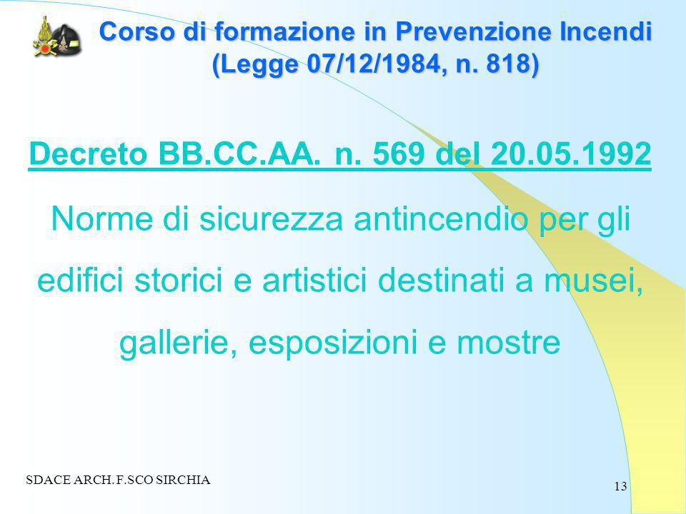 13 Corso di formazione in Prevenzione Incendi (Legge 07/12/1984, n.