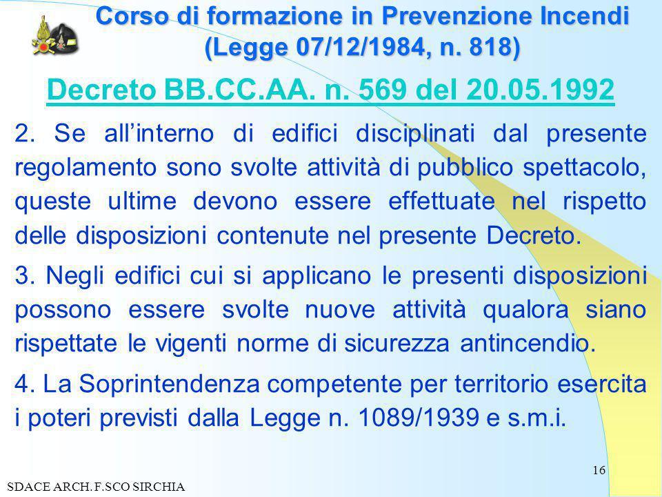 16 Corso di formazione in Prevenzione Incendi (Legge 07/12/1984, n.