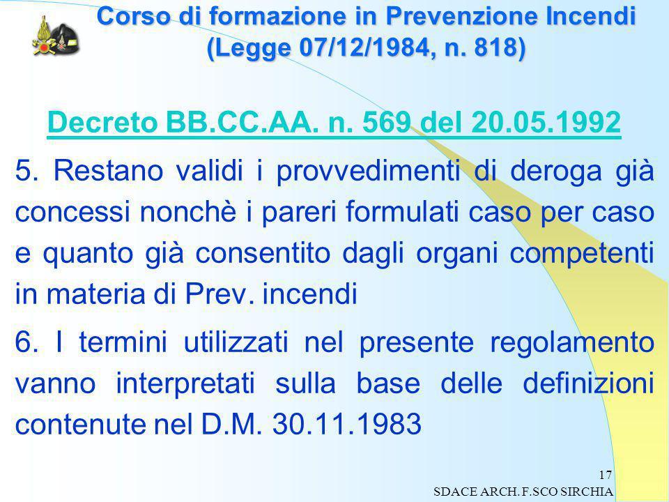 17 Corso di formazione in Prevenzione Incendi (Legge 07/12/1984, n.