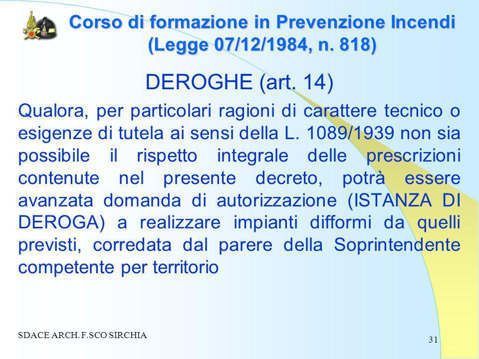 31 Corso di formazione in Prevenzione Incendi (Legge 07/12/1984, n.