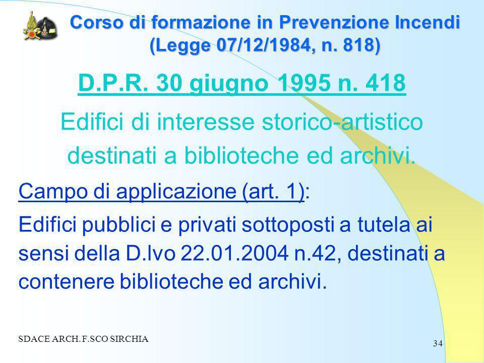34 Corso di formazione in Prevenzione Incendi (Legge 07/12/1984, n.
