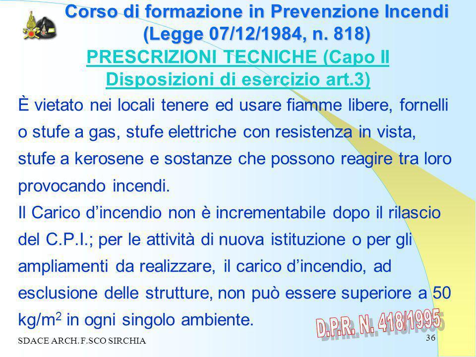 36 Corso di formazione in Prevenzione Incendi (Legge 07/12/1984, n.