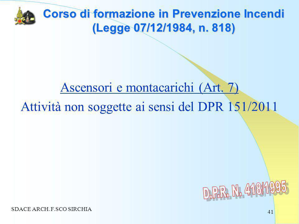 41 Corso di formazione in Prevenzione Incendi (Legge 07/12/1984, n.