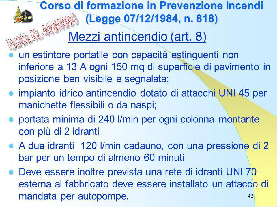 42 Corso di formazione in Prevenzione Incendi (Legge 07/12/1984, n.