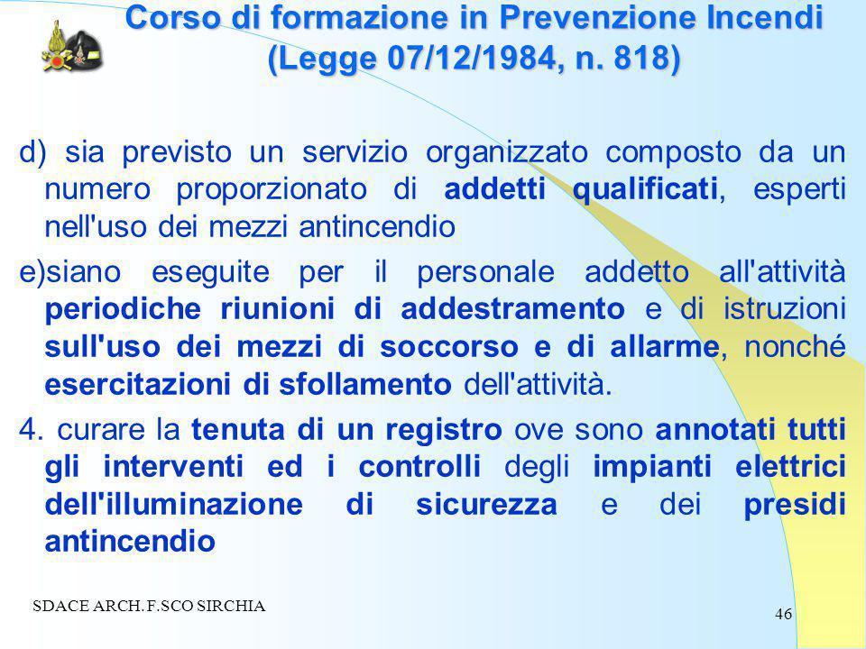 46 Corso di formazione in Prevenzione Incendi (Legge 07/12/1984, n.