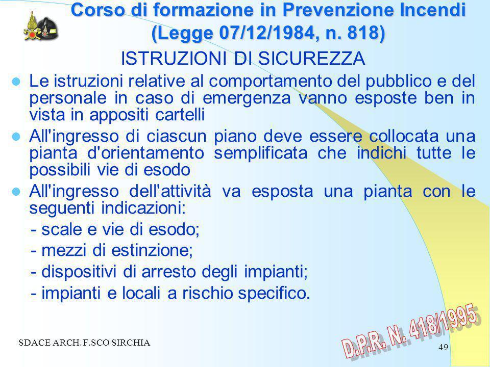 49 Corso di formazione in Prevenzione Incendi (Legge 07/12/1984, n.