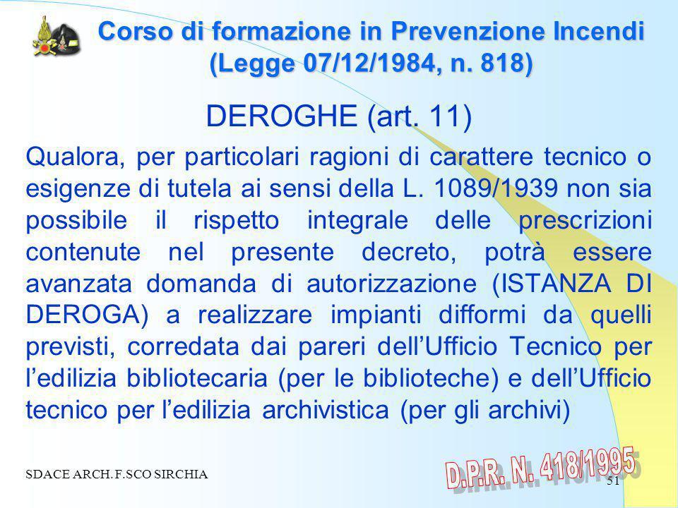 51 Corso di formazione in Prevenzione Incendi (Legge 07/12/1984, n.