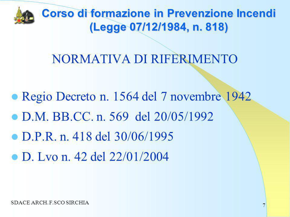 7 Corso di formazione in Prevenzione Incendi (Legge 07/12/1984, n.