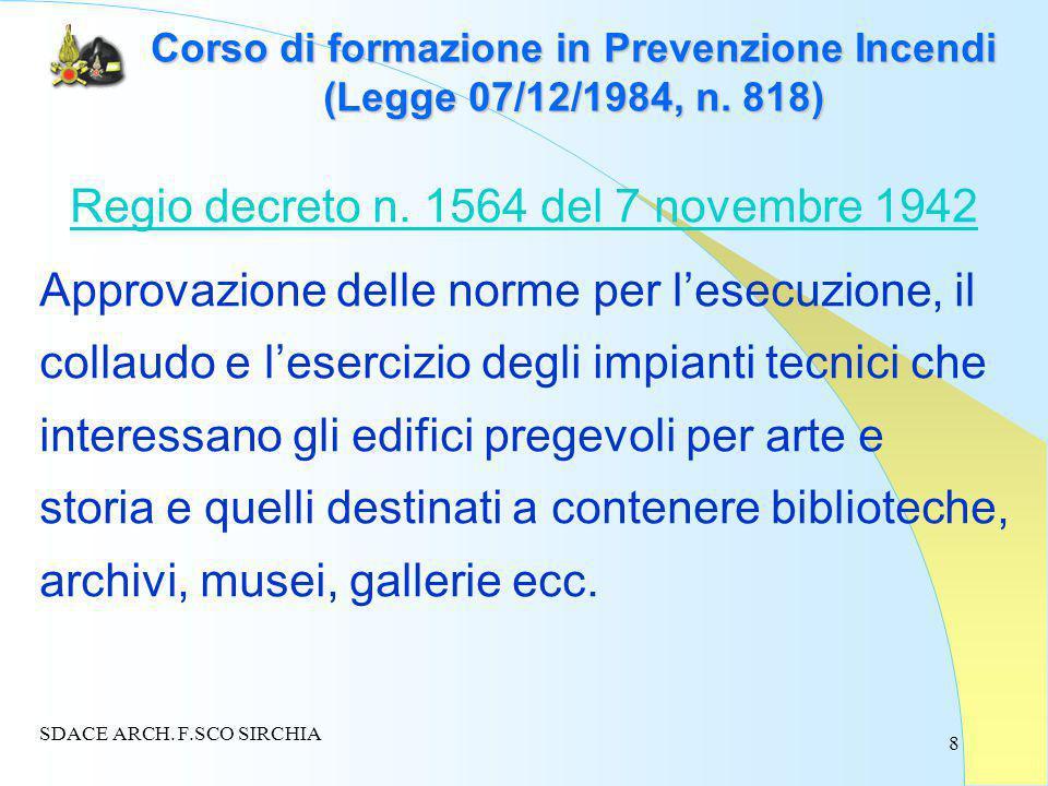 8 Corso di formazione in Prevenzione Incendi (Legge 07/12/1984, n.