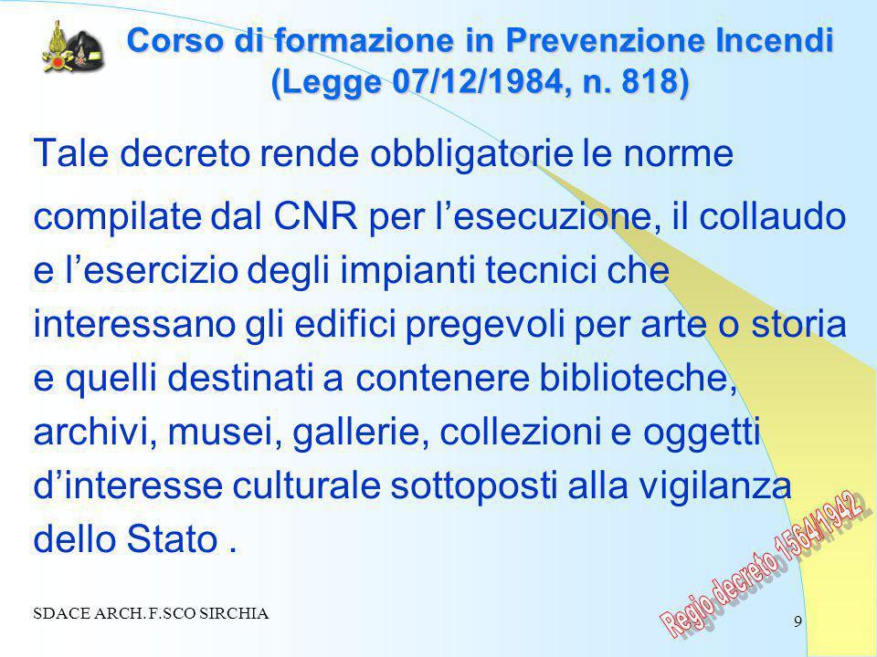9 Corso di formazione in Prevenzione Incendi (Legge 07/12/1984, n.