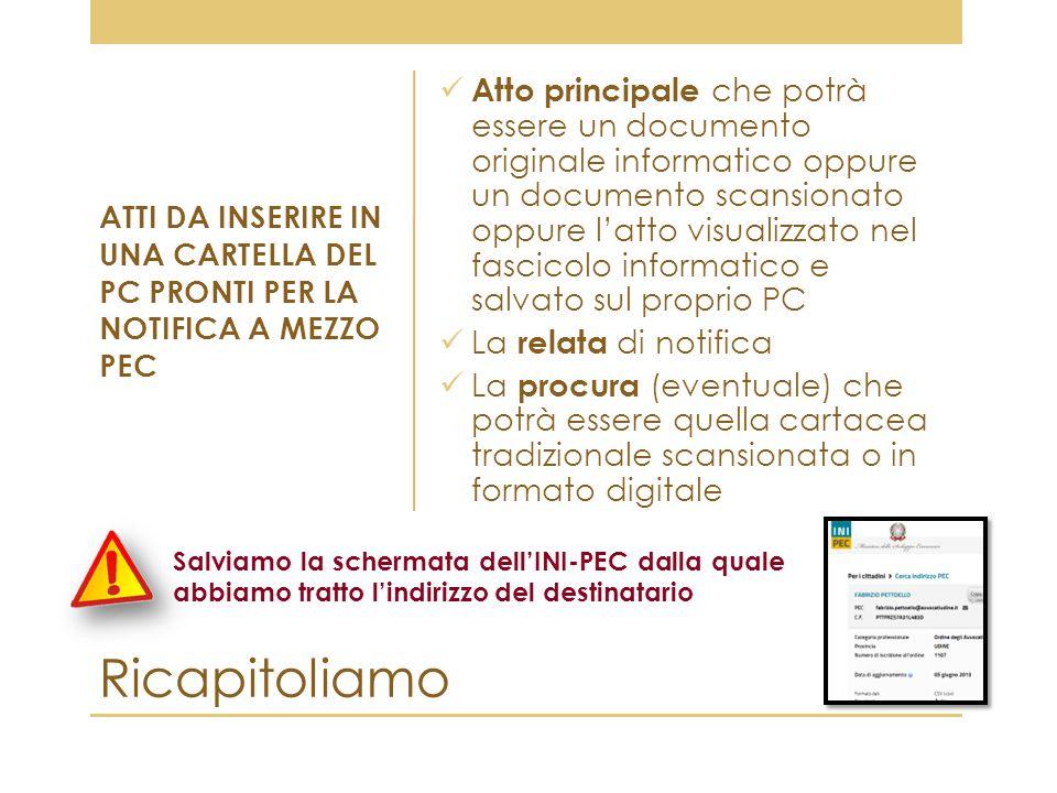 Ricapitoliamo Atto principale che potrà essere un documento originale informatico oppure un documento scansionato oppure l'atto visualizzato nel fasci