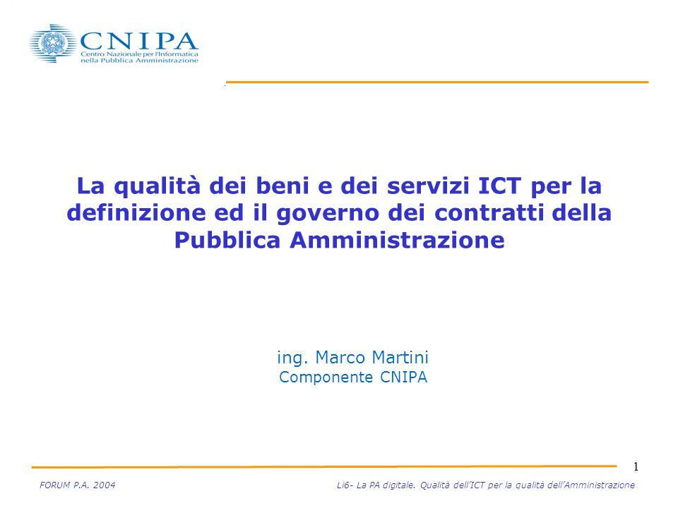 2 FORUM P.A.La Qualità dei Beni e Servizi ICT Roma - maggio 2004M.