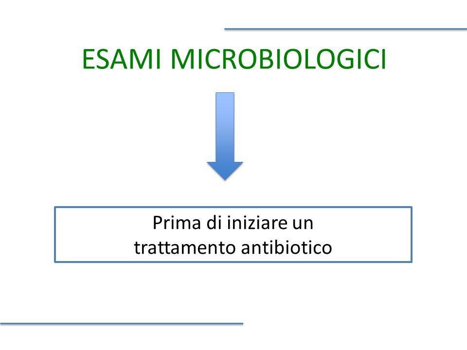 Prima di iniziare un trattamento antibiotico