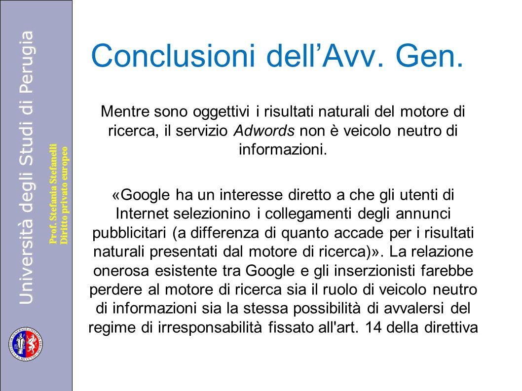 Università degli Studi di Perugia Diritto privato europeo Prof. Stefania Stefanelli Conclusioni dell'Avv. Gen. Mentre sono oggettivi i risultati natur