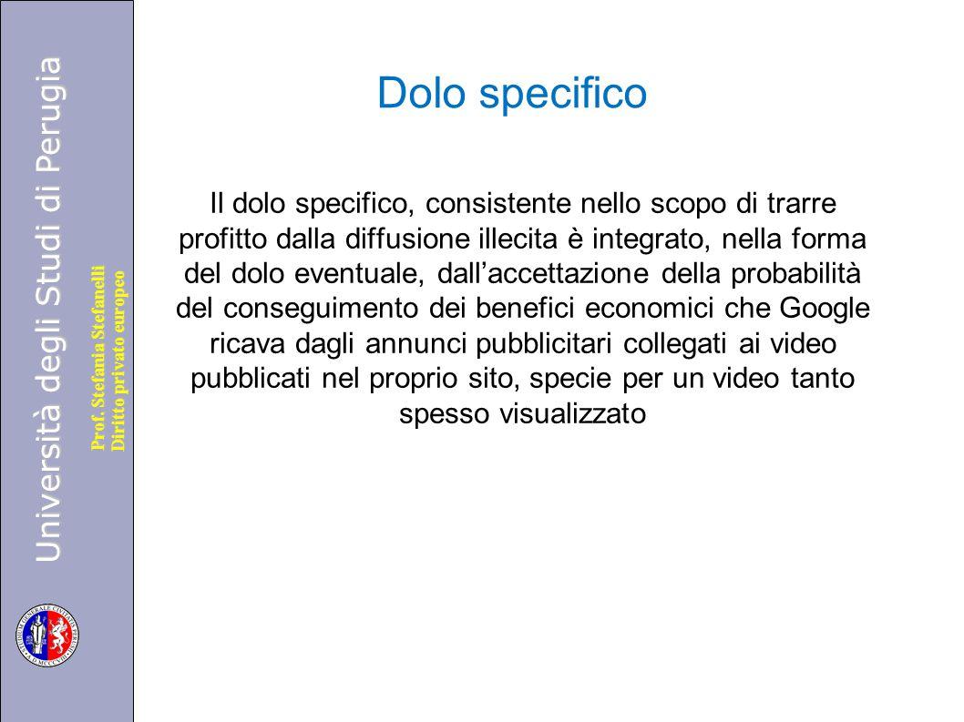 Università degli Studi di Perugia Diritto privato europeo Prof. Stefania Stefanelli Dolo specifico Il dolo specifico, consistente nello scopo di trarr