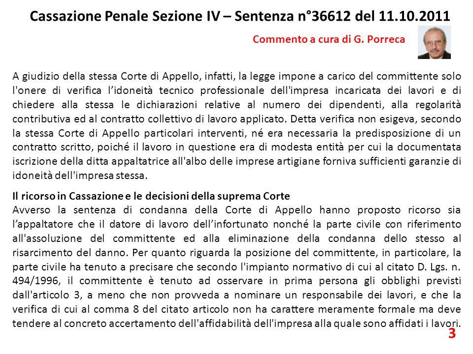 Cassazione Penale Sezione IV – Sentenza n°36612 del 11.10.2011 Commento a cura di G. Porreca A giudizio della stessa Corte di Appello, infatti, la leg