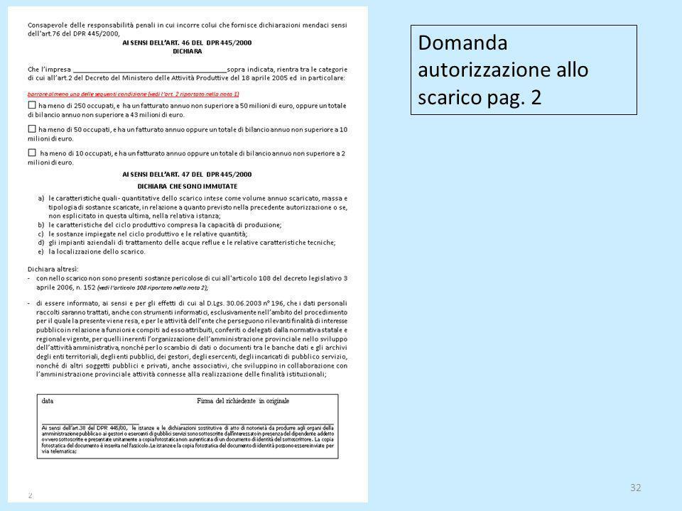 32 Domanda autorizzazione allo scarico pag. 2