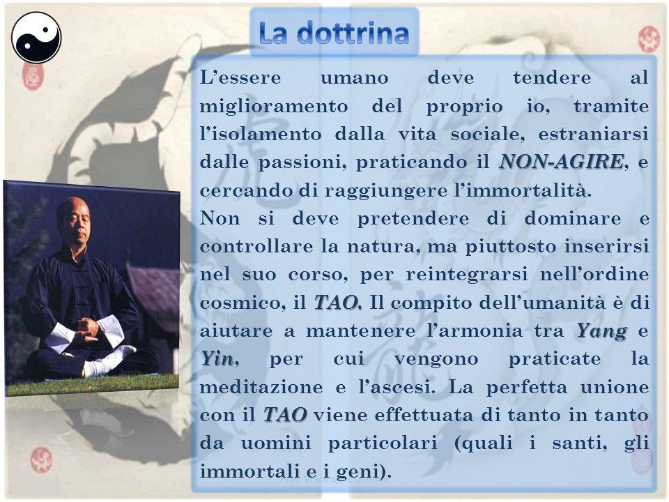 Prof. Vincenzo Cremone NON-AGIRE L'essere umano deve tendere al miglioramento del proprio io, tramite l'isolamento dalla vita sociale, estraniarsi dal