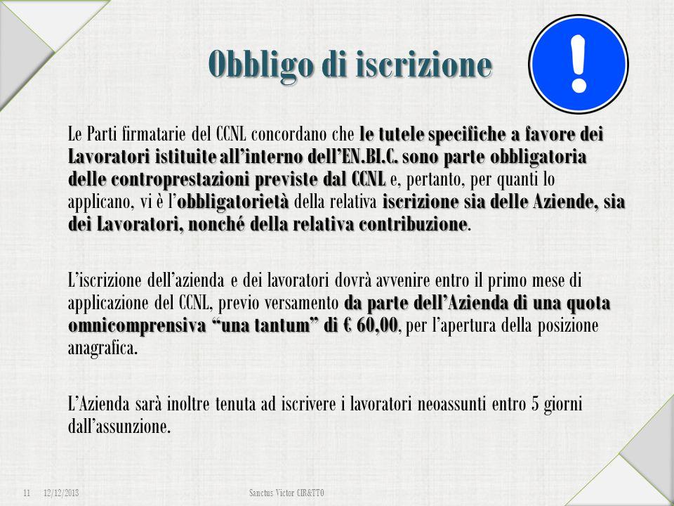 Obbligo di iscrizione le tutele specifiche a favore dei Lavoratori istituite all'interno dell'EN.BI.C. sono parte obbligatoria delle controprestazioni