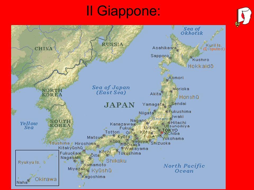 Il territorio: Il Giappone è un arcipelago di origine vulcanica;le 4 isole principali sono Honshu al centro, Hokkaido al nord, Kyushu e Shikoku al sud.