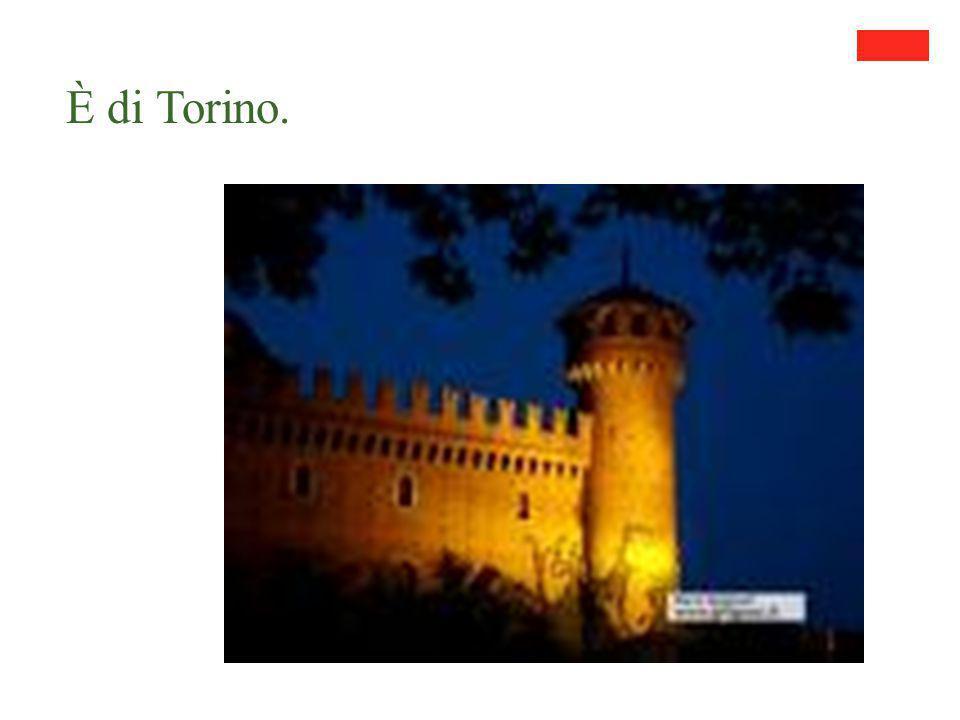 È di Torino.