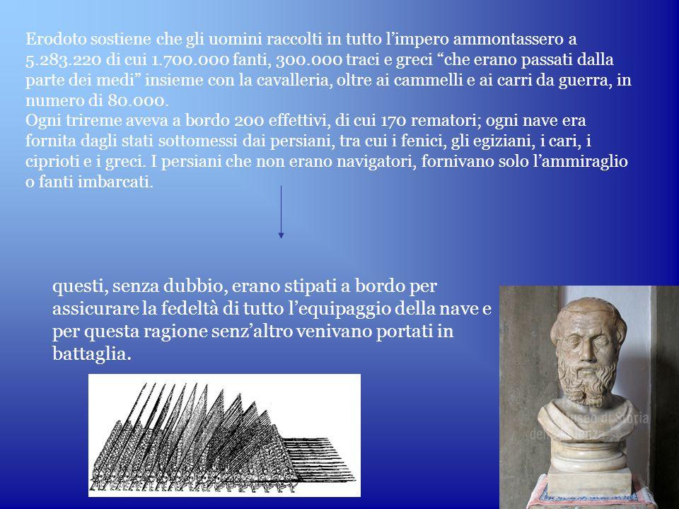 """Erodoto sostiene che gli uomini raccolti in tutto l'impero ammontassero a 5.283.220 di cui 1.700.000 fanti, 300.000 traci e greci """"che erano passati d"""