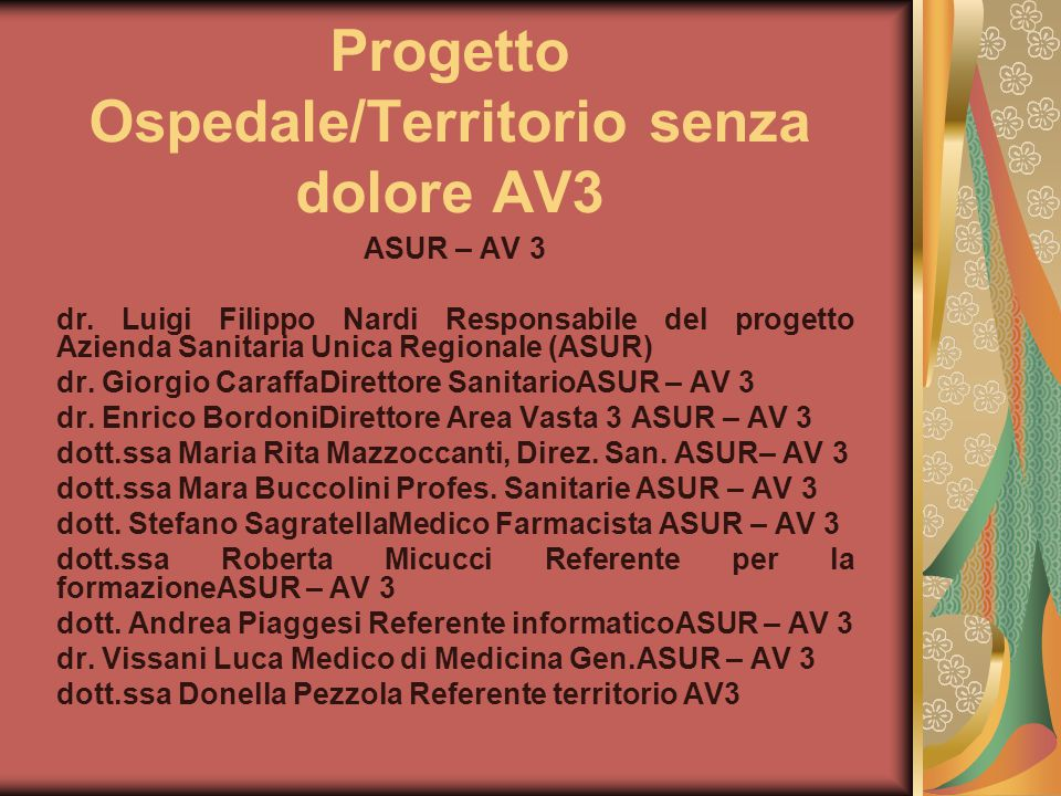 Progetto Ospedale/Territorio senza dolore AV3 ASUR – AV 3 dr.