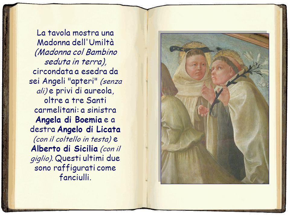 Filippo Lippi La Madonna Trivulzio (Madonna dell'Umiltà con Angeli e sSnti carmelitani) è una tempera su tavola trasportata su tela, (62x167,5 cm) di