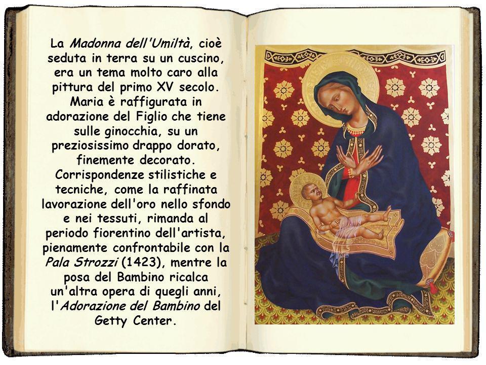 Madonna dell'Umiltà (Gentile da Fabriano Pisa) La Madonna dell'Umiltà è un dipinto tempera su tavola (56x41 cm) di Gentile da Fabriano, databile al 14