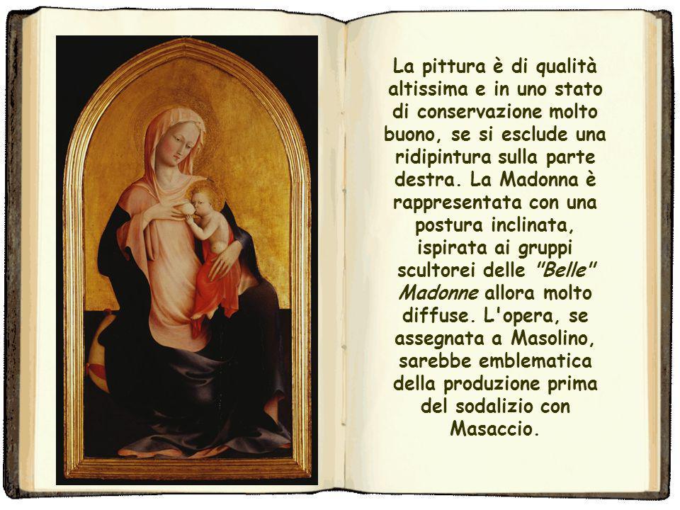 Madonna dell'Umiltà (Masolino o Pesello Firenze) La Madonna dell'Umiltà attribuita a Masolino o a Pesello è un dipinto a tempera e oro su tavola (110,