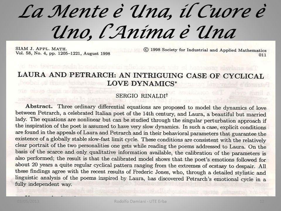La Mente è Una, il Cuore è Uno, l'Anima è Una 03/05/2013Rodolfo Damiani - UTE Erba12