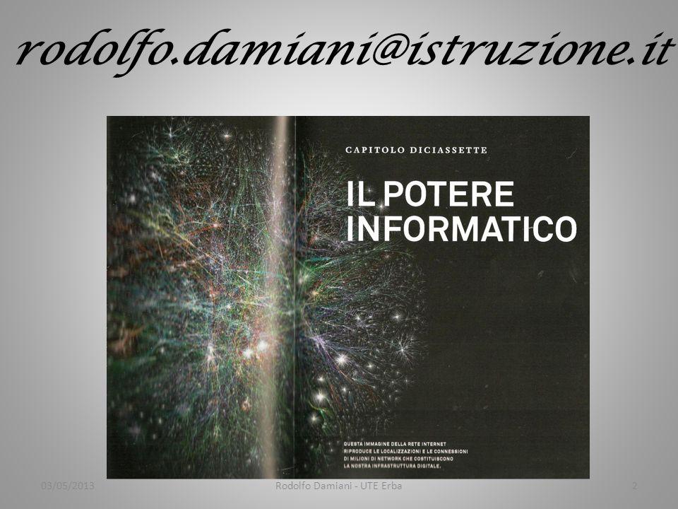 rodolfo.damiani@istruzione.i t 03/05/2013Rodolfo Damiani - UTE Erba2